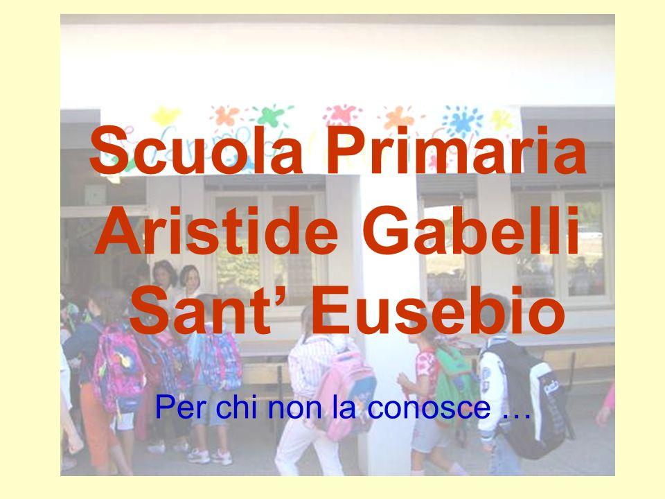 Scuola Primaria Aristide Gabelli Sant' Eusebio