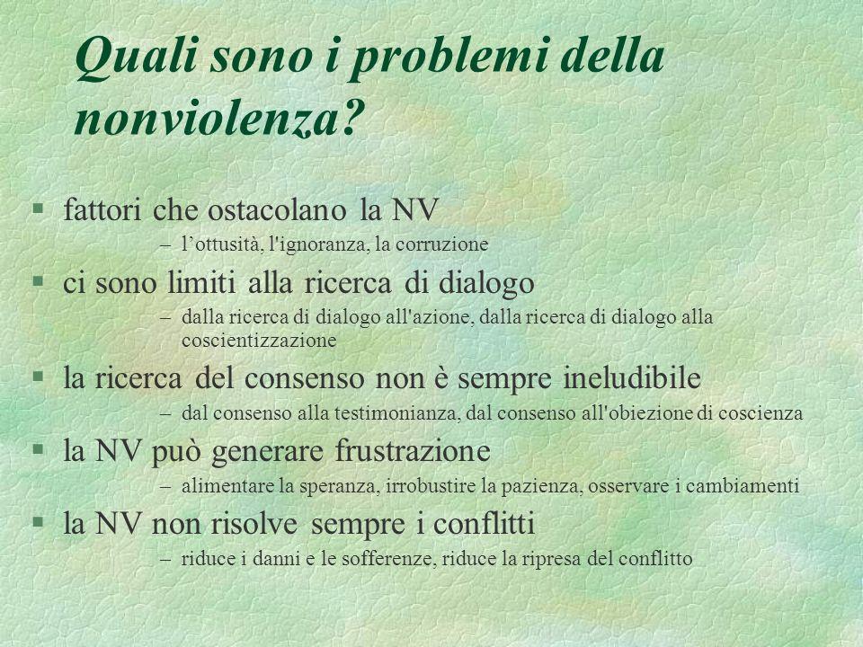 Quali sono i problemi della nonviolenza