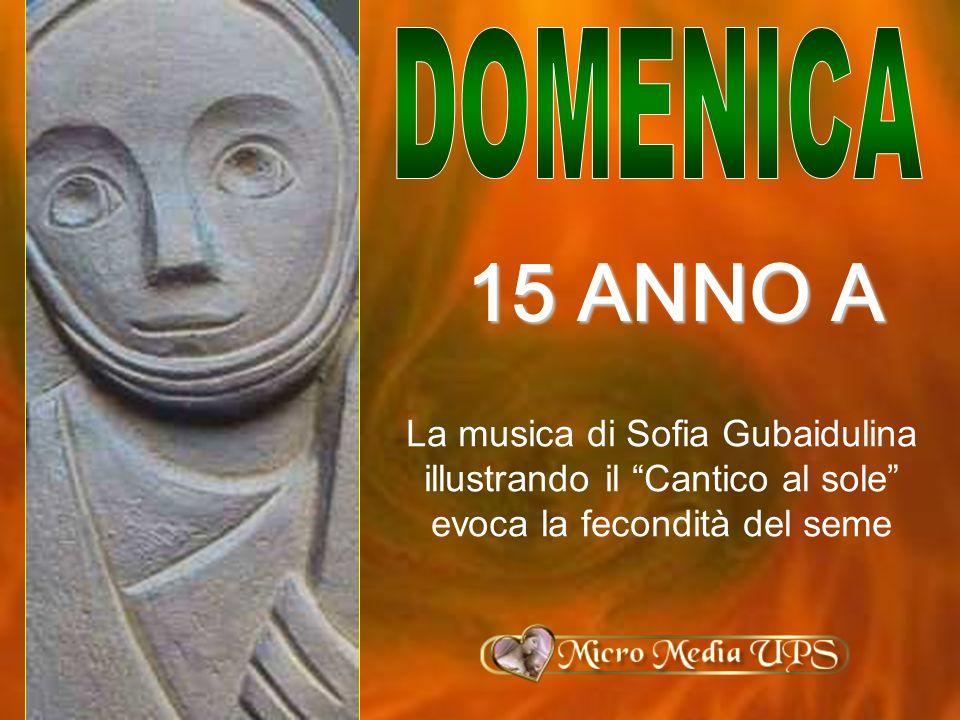 DOMENICA 15 ANNO A.