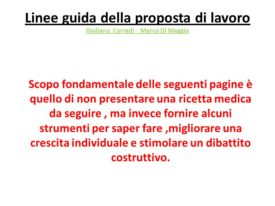 Linee guida della proposta di lavoro Giuliano Corradi - Marco Di Maggio