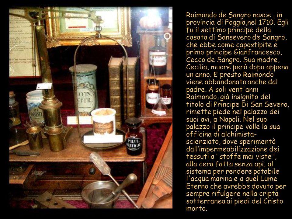 Raimondo de Sangro nasce , in provincia di Foggia,nel 1710