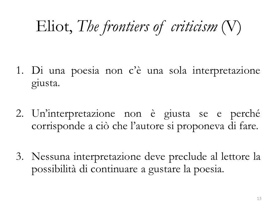 Eliot, The frontiers of criticism (V)