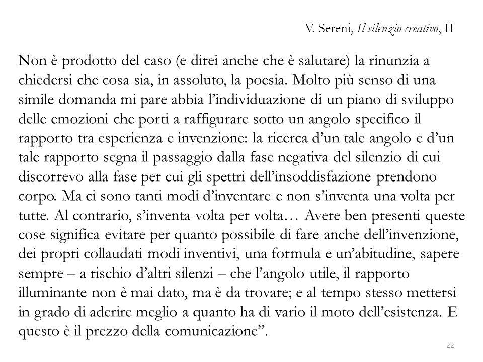 V. Sereni, Il silenzio creativo, II