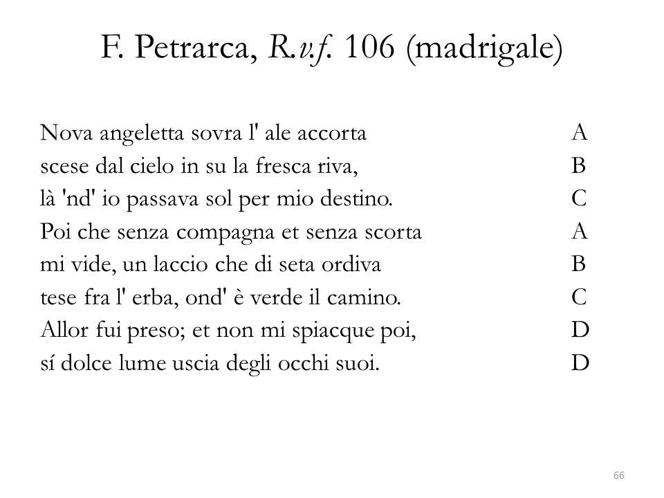 F. Petrarca, R.v.f. 106 (madrigale)