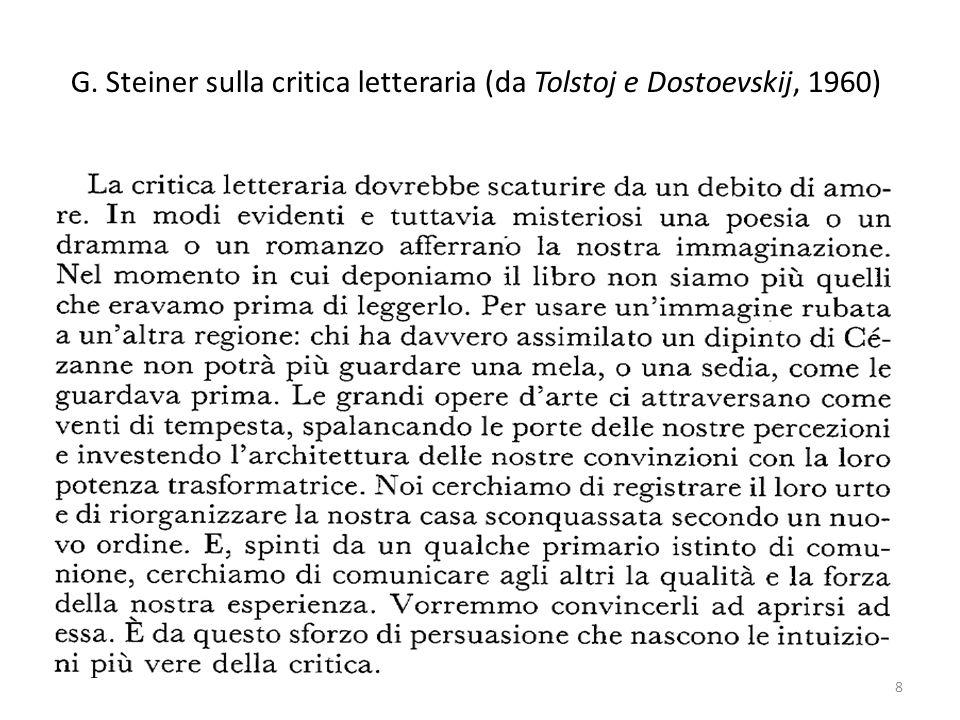 G. Steiner sulla critica letteraria (da Tolstoj e Dostoevskij, 1960)