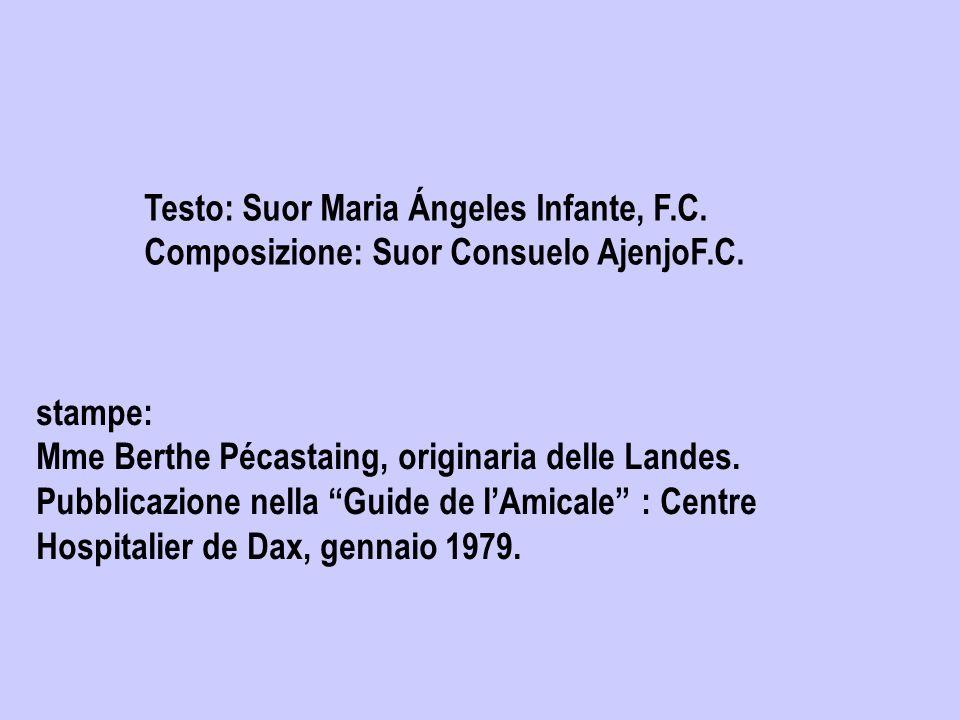 Testo: Suor Maria Ángeles Infante, F.C.