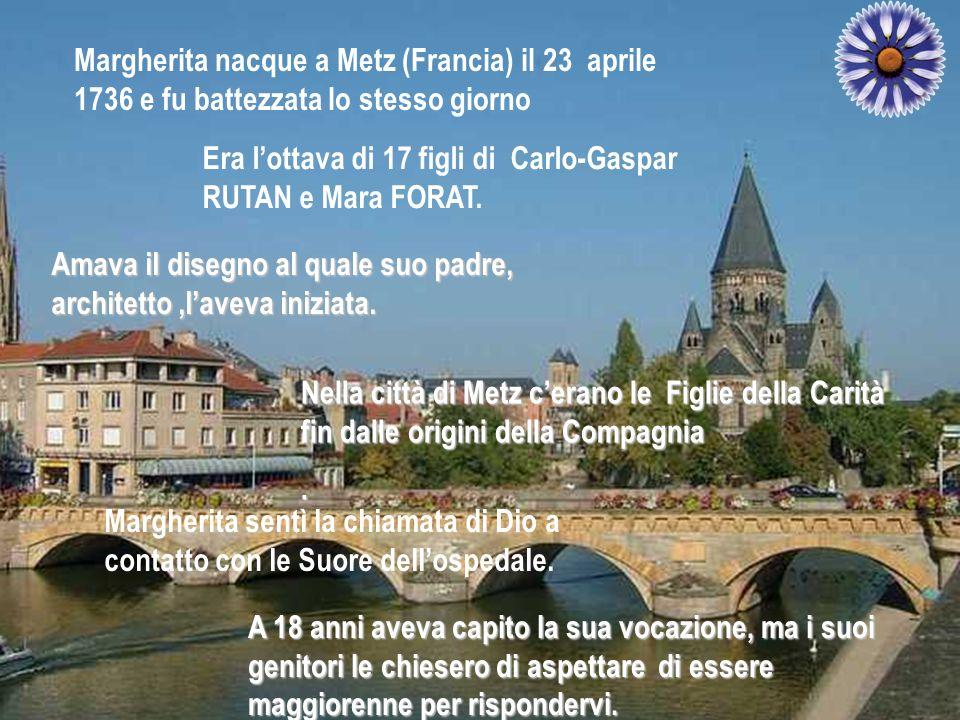 Margherita nacque a Metz (Francia) il 23 aprile 1736 e fu battezzata lo stesso giorno