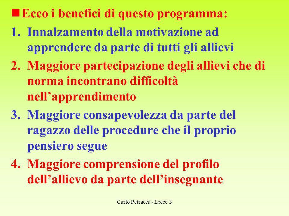 Ecco i benefici di questo programma: