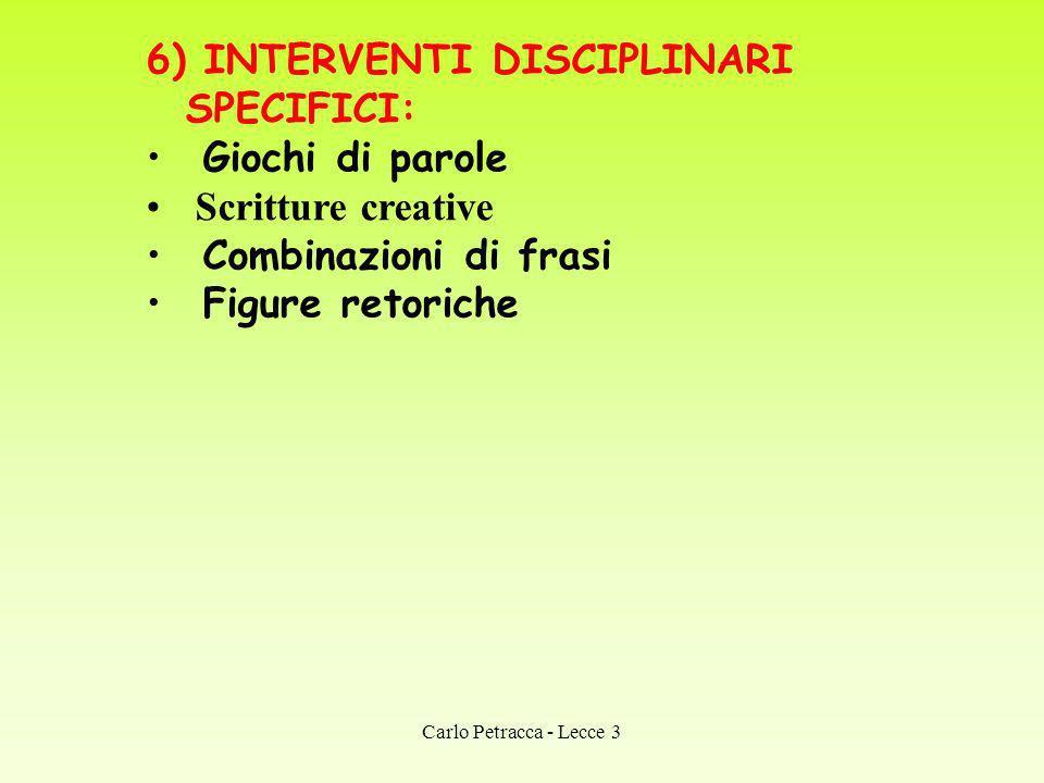 6) INTERVENTI DISCIPLINARI SPECIFICI: Giochi di parole