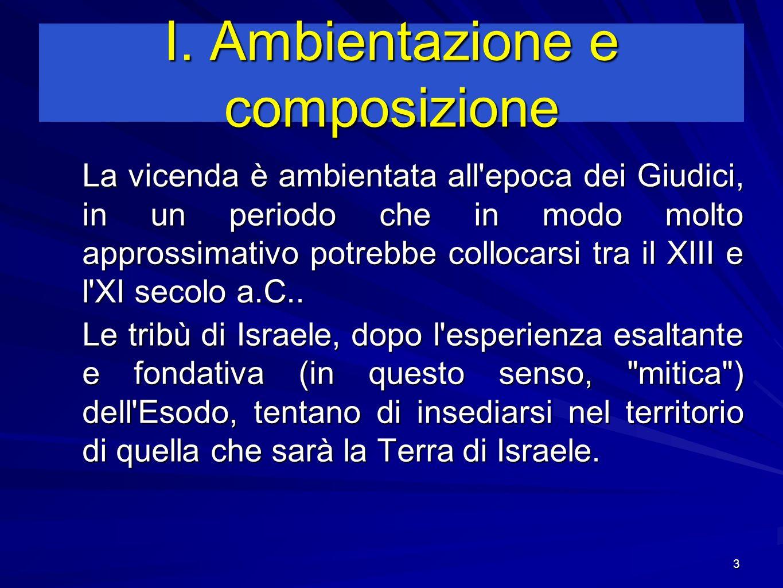 I. Ambientazione e composizione