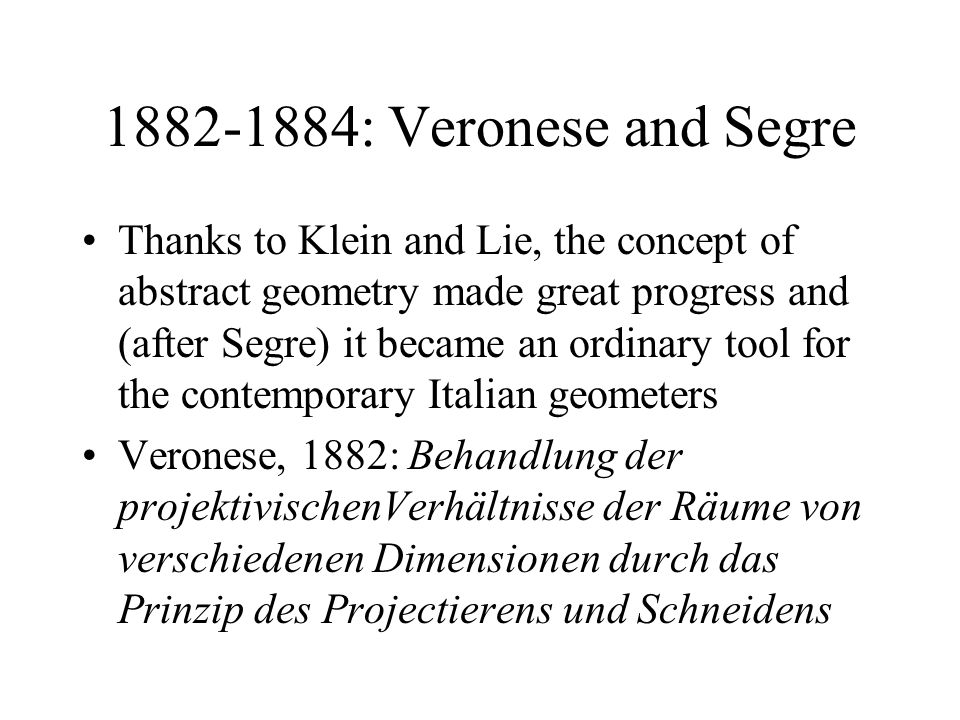 1882-1884: Veronese and Segre