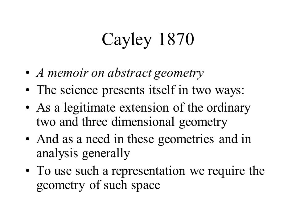 Cayley 1870 A memoir on abstract geometry