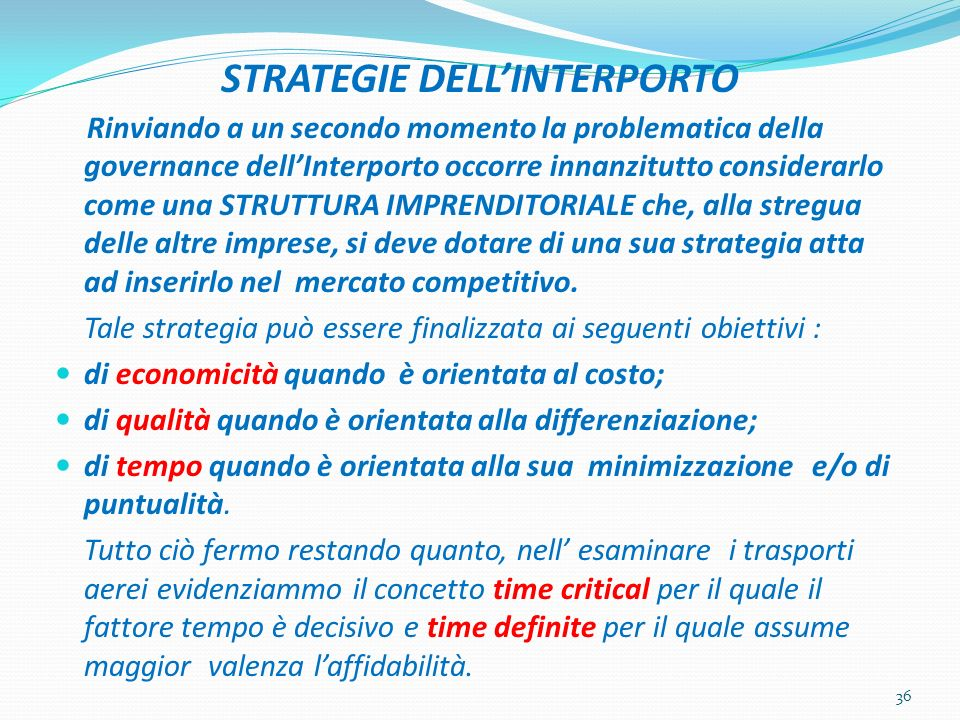 STRATEGIE DELL'INTERPORTO