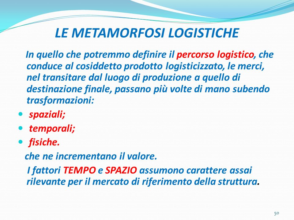 LE METAMORFOSI LOGISTICHE