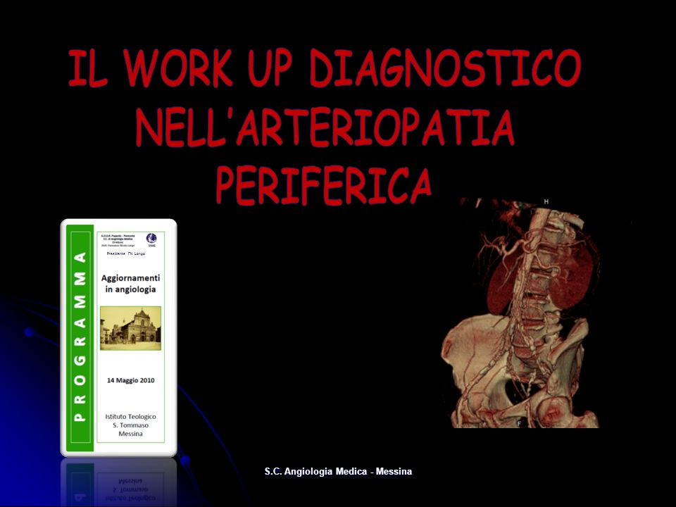 IL WORK UP DIAGNOSTICO NELL'ARTERIOPATIA PERIFERICA