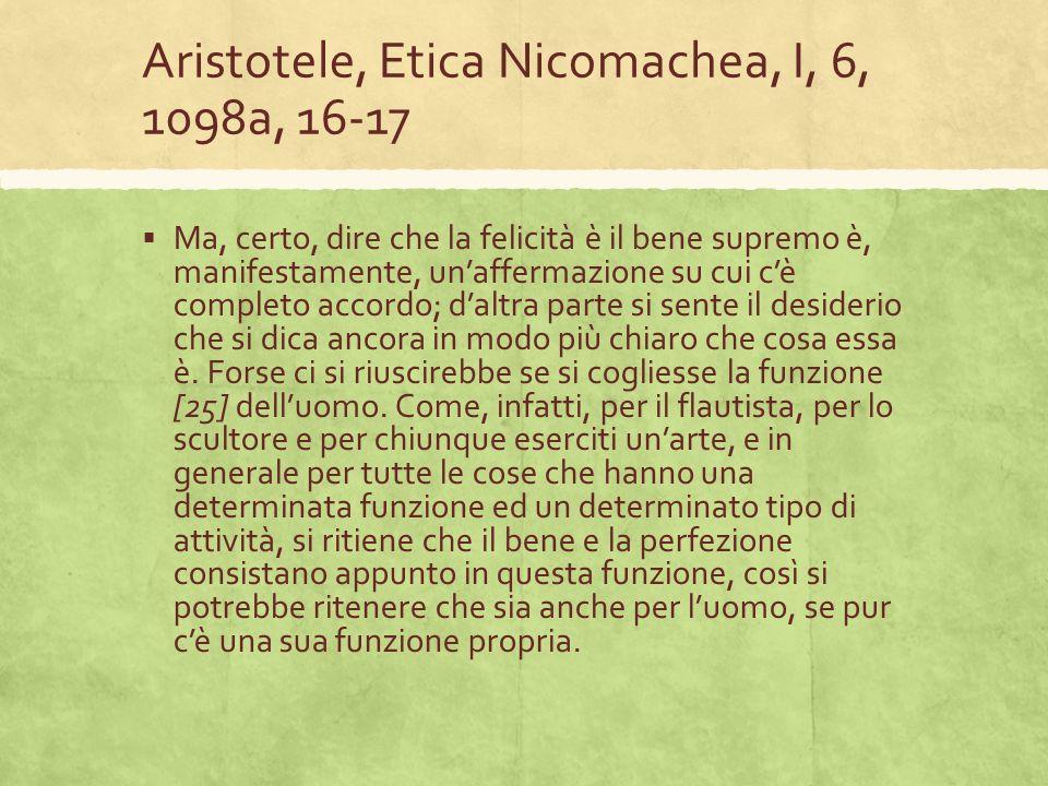Aristotele, Etica Nicomachea, I, 6, 1098a, 16-17