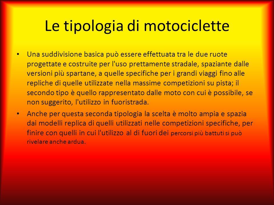 Le tipologia di motociclette