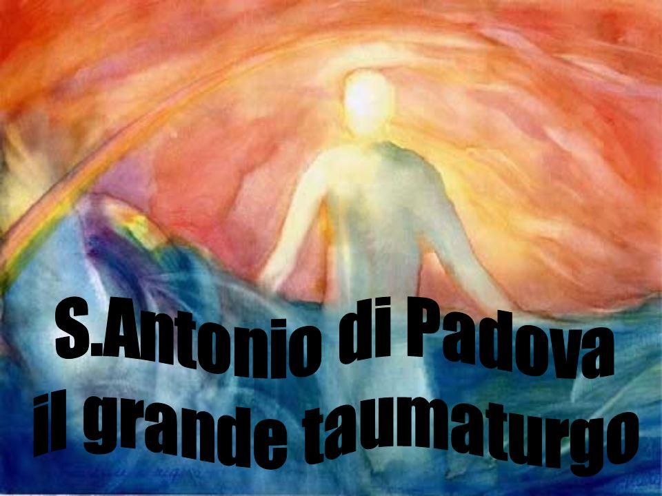 S.Antonio di Padova il grande taumaturgo