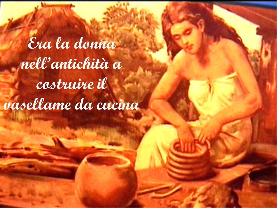Era la donna nell'antichità a costruire il vasellame da cucina