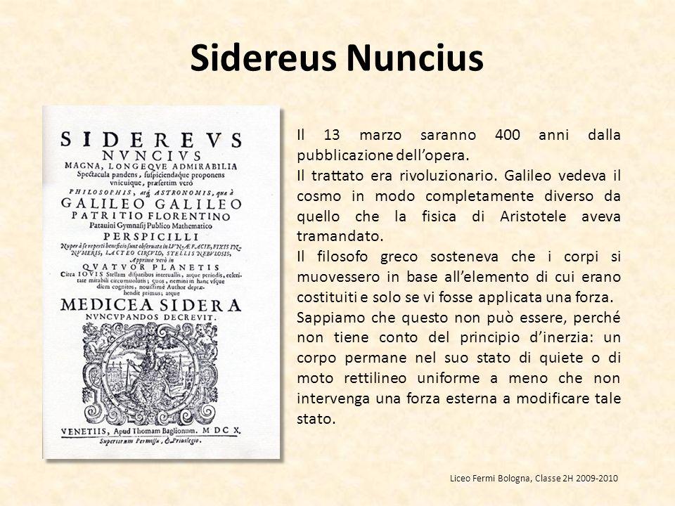 Sidereus Nuncius Il 13 marzo saranno 400 anni dalla pubblicazione dell'opera.