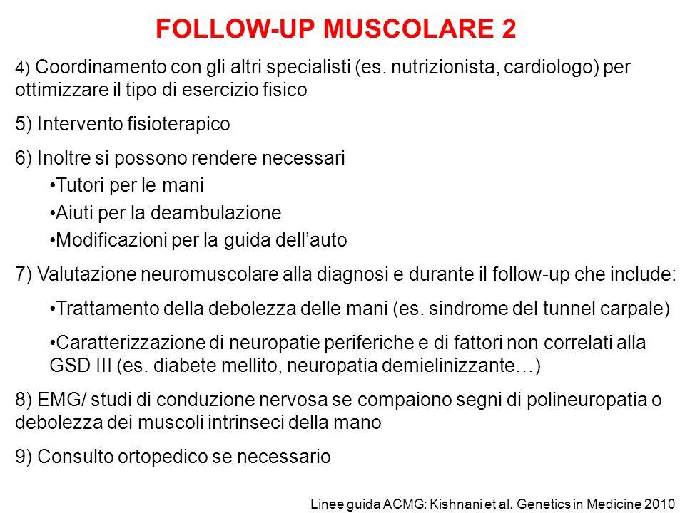 FOLLOW-UP MUSCOLARE 2 5) Intervento fisioterapico
