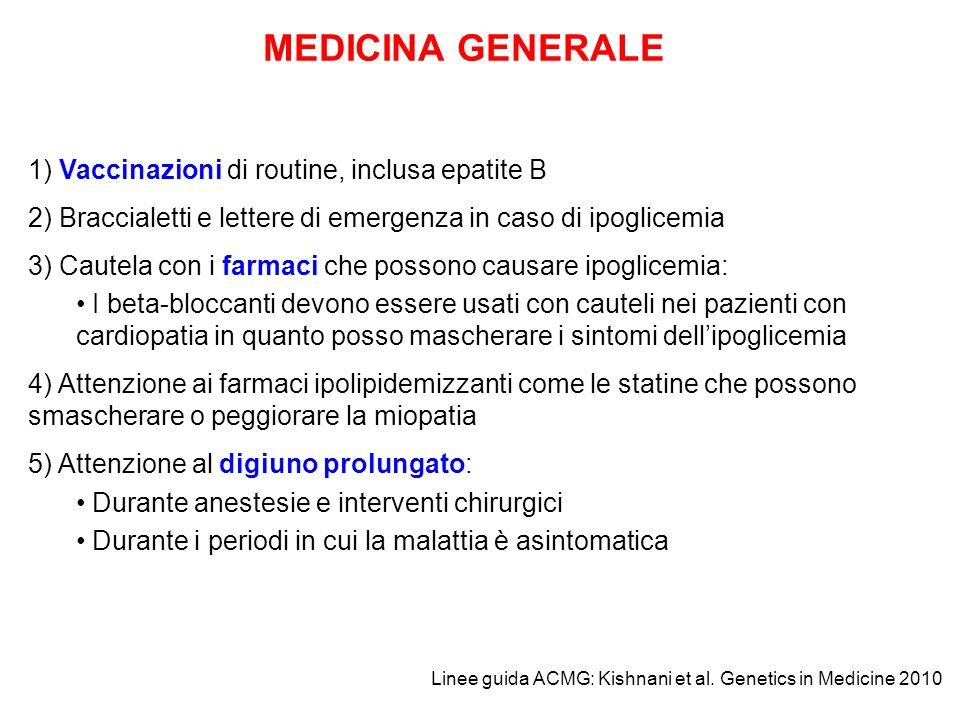 MEDICINA GENERALE 1) Vaccinazioni di routine, inclusa epatite B