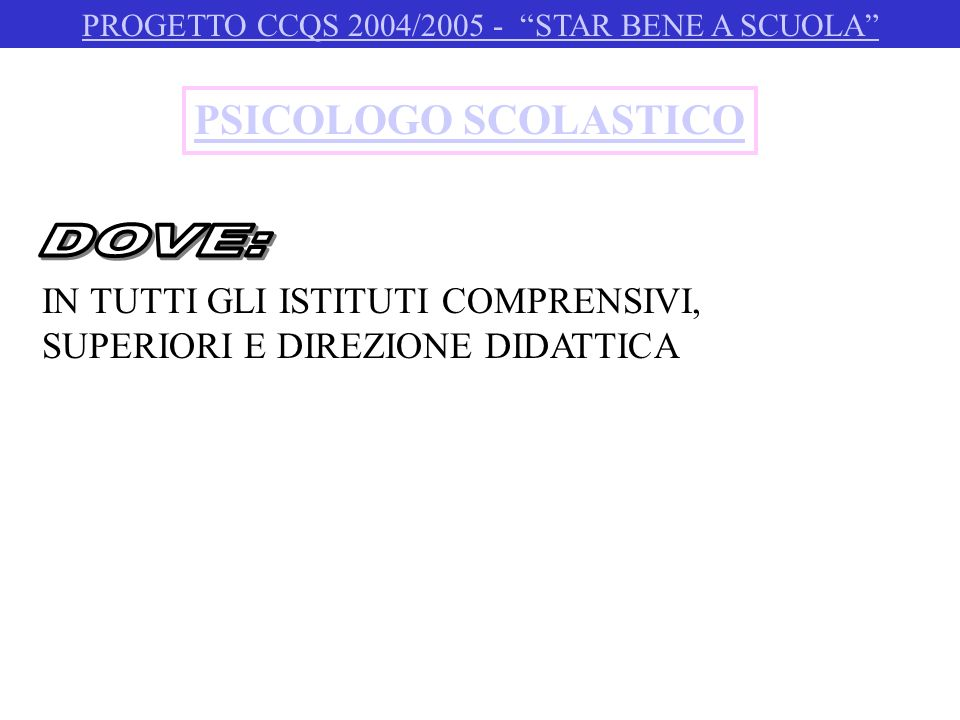 PROGETTO CCQS 2004/2005 - STAR BENE A SCUOLA