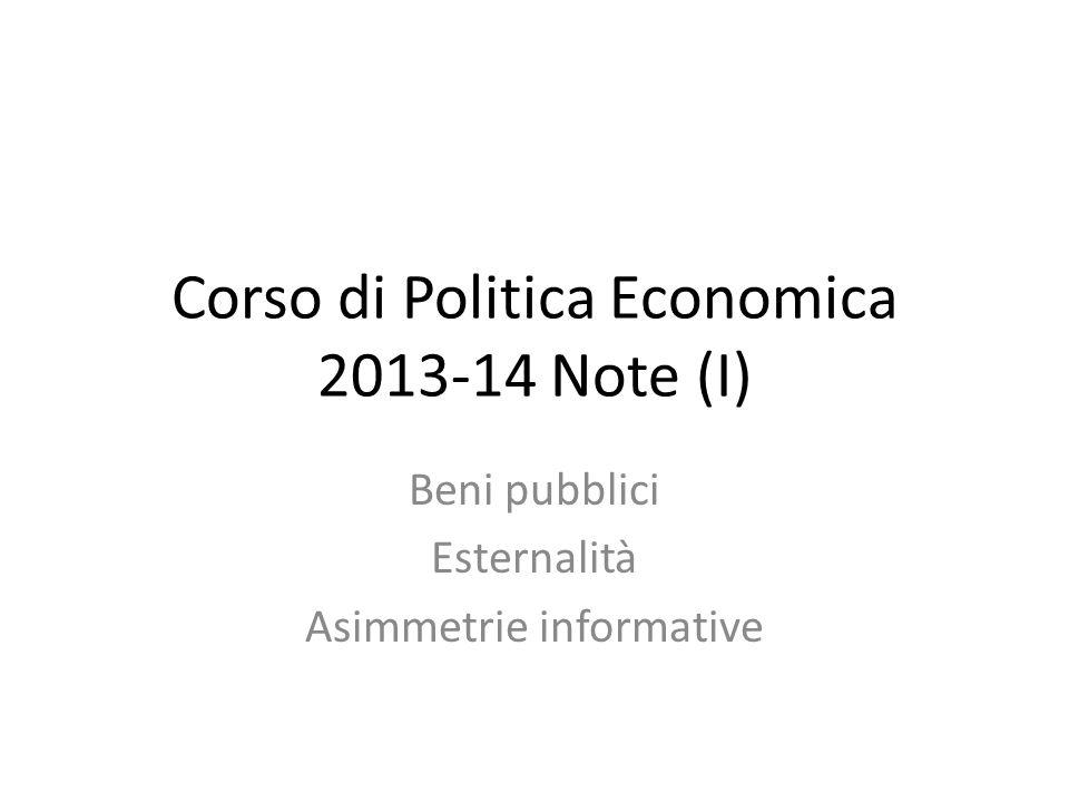 Corso di Politica Economica 2013-14 Note (I)