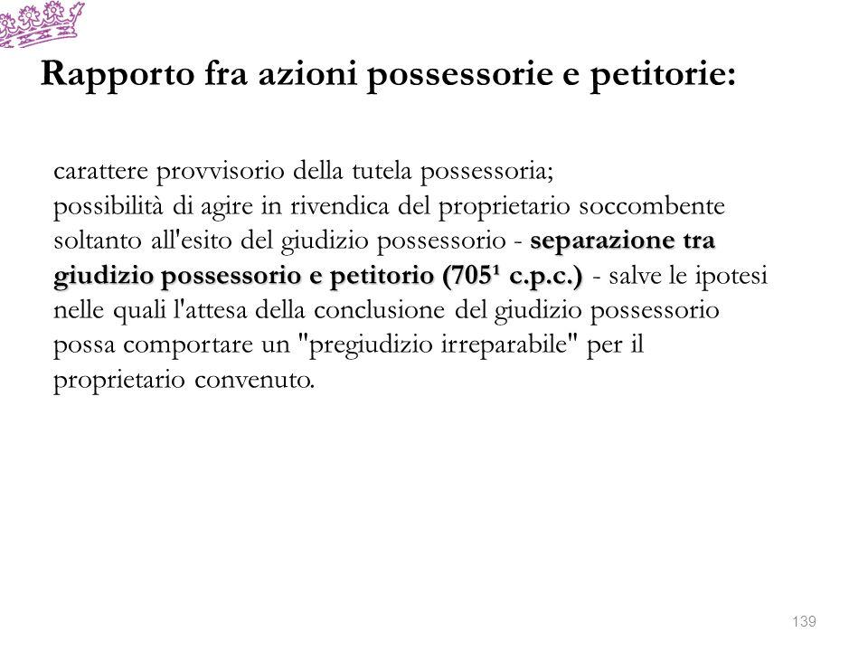 Rapporto fra azioni possessorie e petitorie: