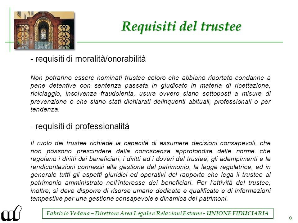 Requisiti del trustee - requisiti di moralità/onorabilità