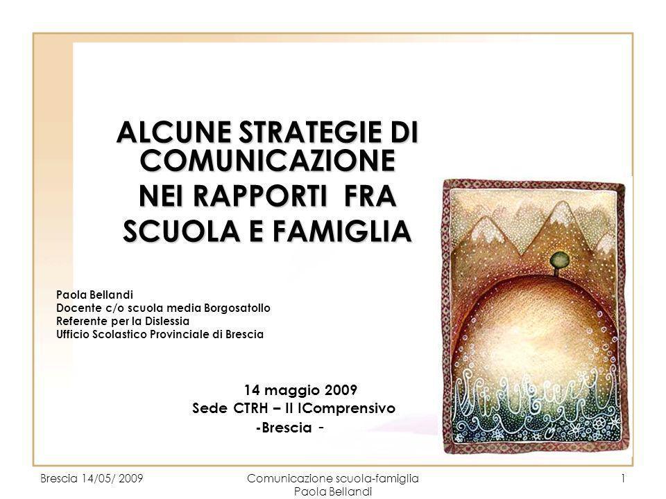 ALCUNE STRATEGIE DI COMUNICAZIONE Sede CTRH – II IComprensivo