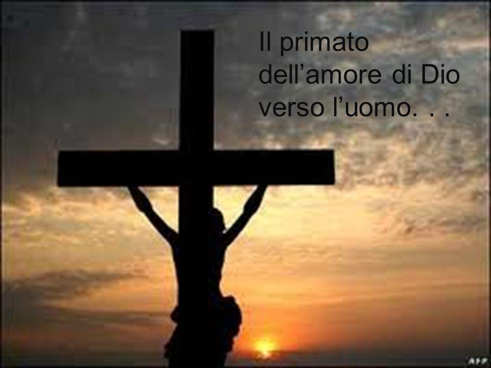 Il primato dell'amore di Dio