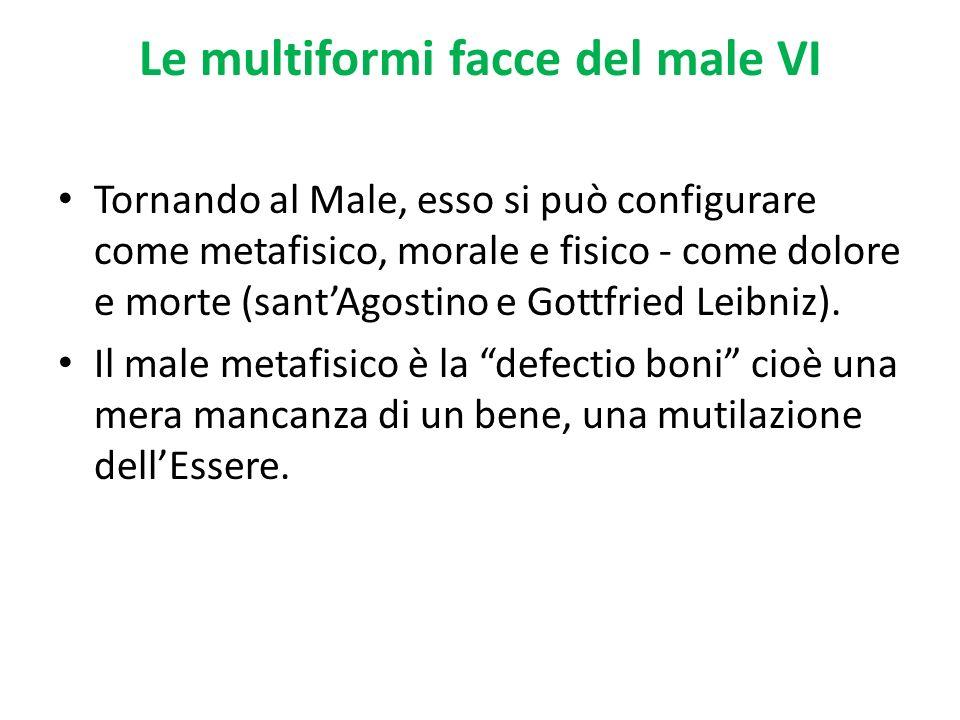 Le multiformi facce del male VI