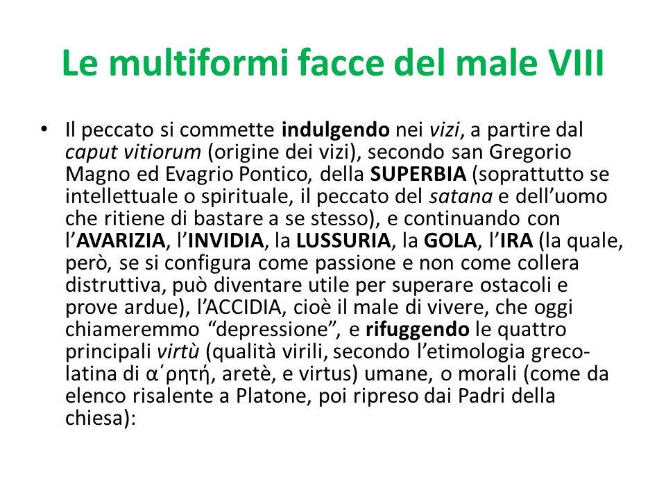Le multiformi facce del male VIII