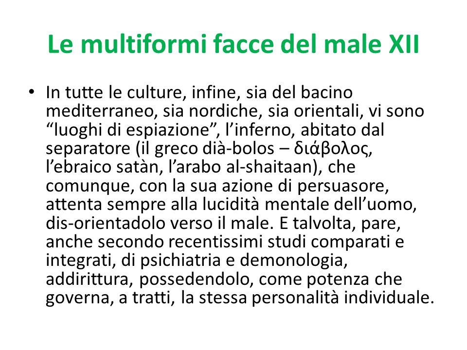 Le multiformi facce del male XII