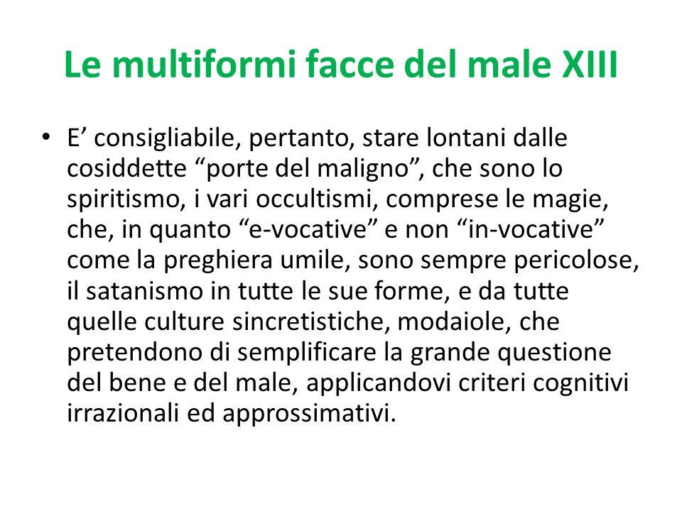 Le multiformi facce del male XIII