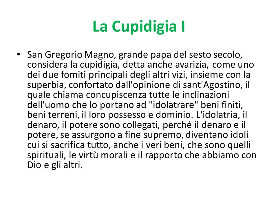 La Cupidigia I