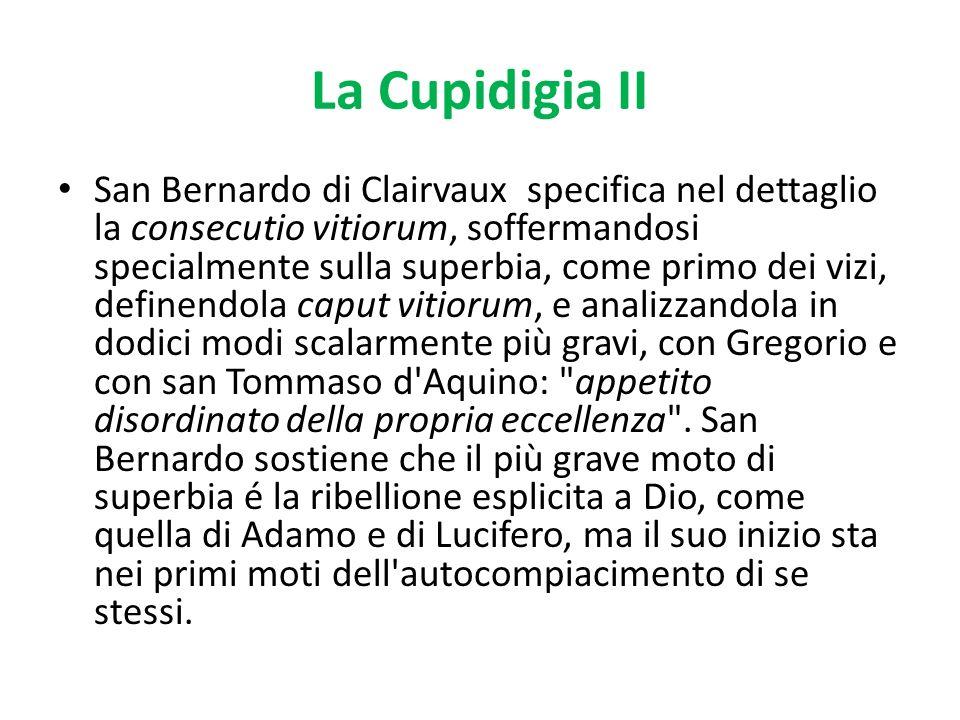 La Cupidigia II