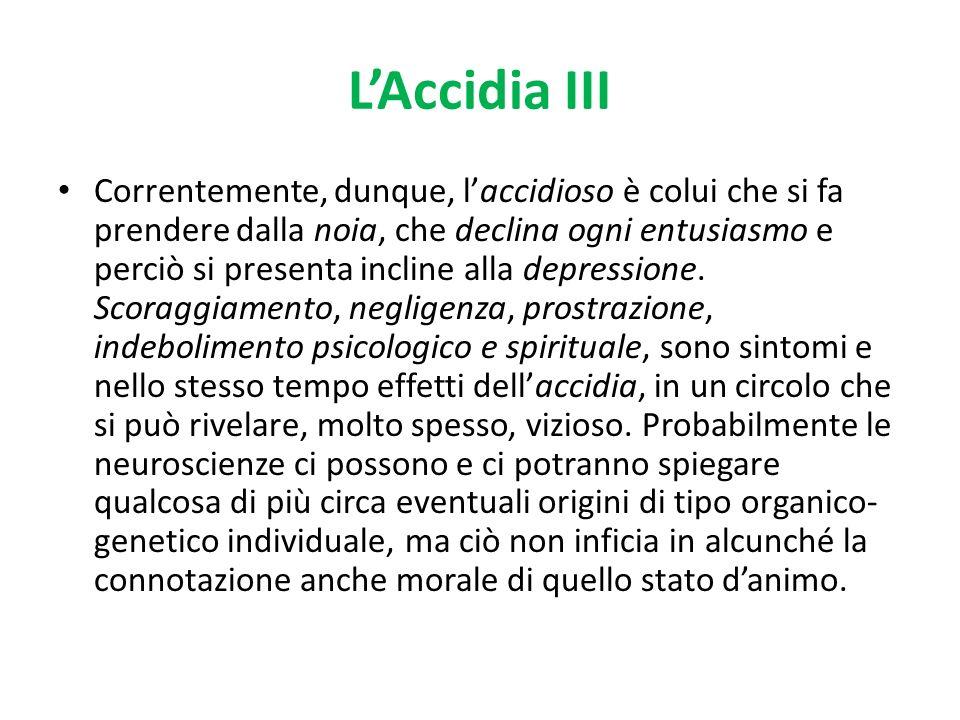 L'Accidia III