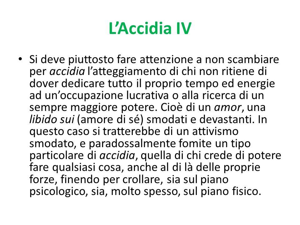L'Accidia IV
