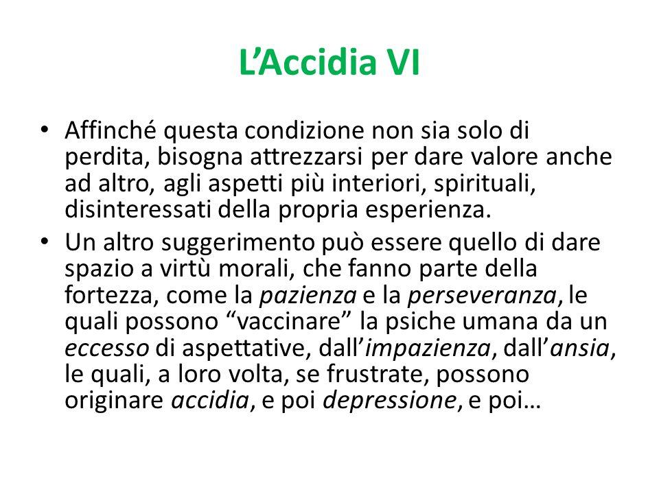 L'Accidia VI