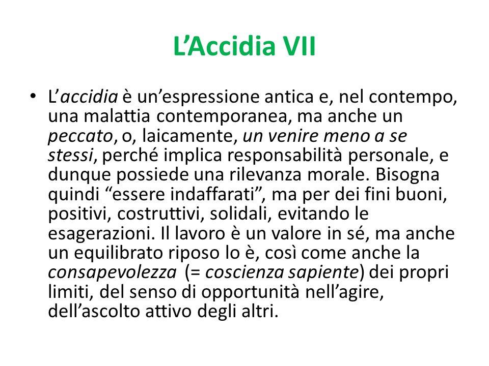L'Accidia VII