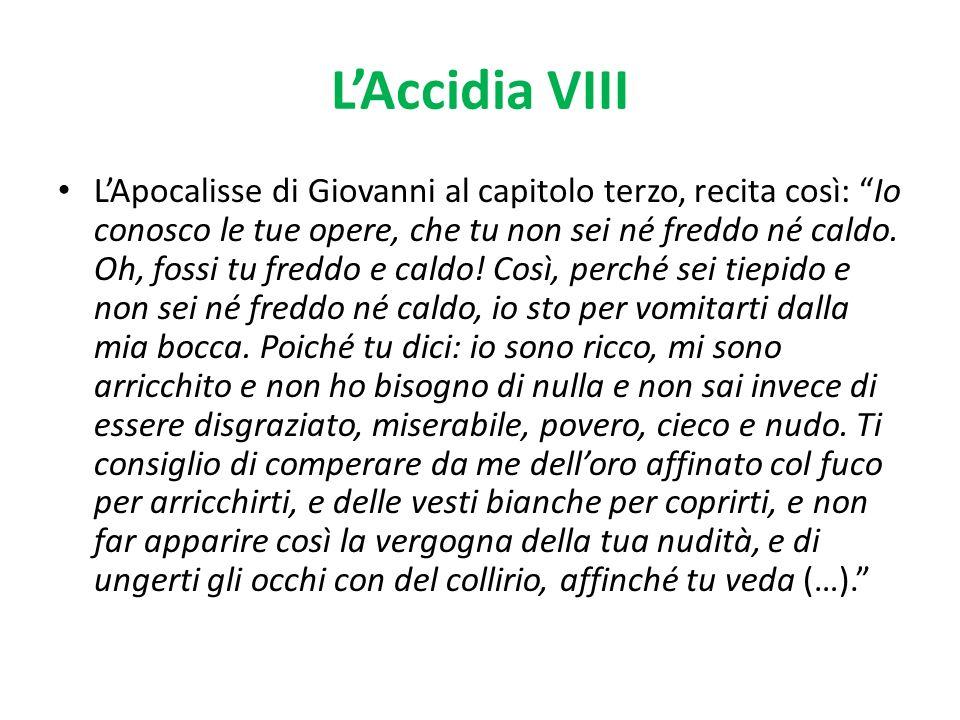 L'Accidia VIII