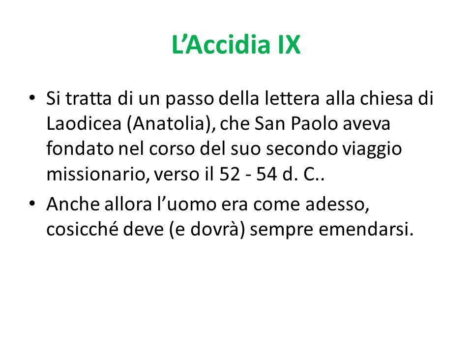 L'Accidia IX