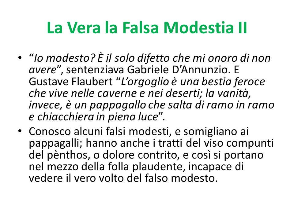 La Vera la Falsa Modestia II