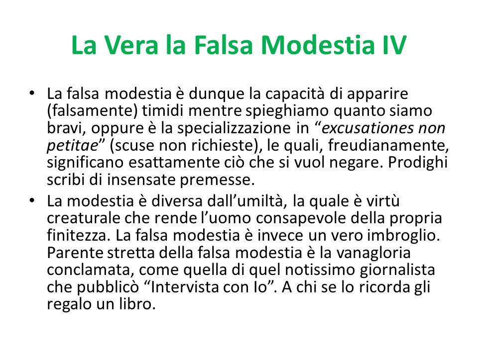 La Vera la Falsa Modestia IV