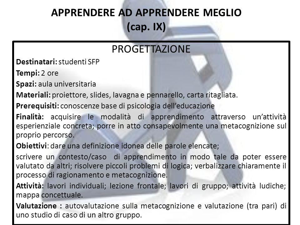 APPRENDERE AD APPRENDERE MEGLIO (cap. IX)