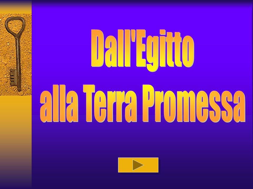 Dall Egitto alla Terra Promessa