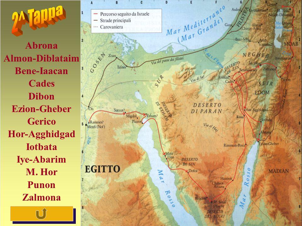 2^ Tappa Abrona Almon-Diblataim Bene-Iaacan Cades Dibon Ezion-Gheber