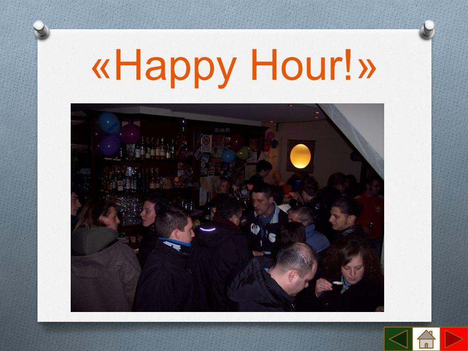 «Happy Hour!»